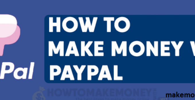 make money with paypal.